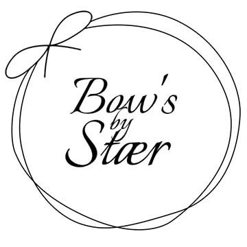 Bow`s by Stær